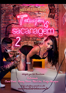 Tatuagem e Sacanagem 2