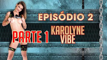 Ep 2 Parte 1 – Karolyne mostrando a buceta na Casa das Brasileirinha