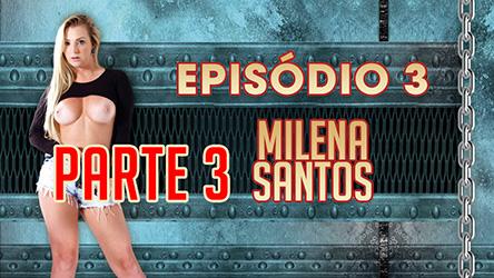 Ep 3 Parte 2 – Em sua semana na Casa, Milena fez até DP com negões