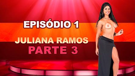 Ep 1 Parte 3 – Juliana Ramos gemeu durante toda semana na Casa