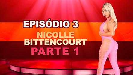 Ep 3 Parte 1 – Nicolle safada deixou os marmanjos de pau duro na Cas