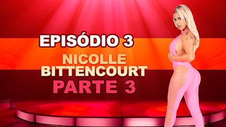 Ep 3 Parte 3 - Nicole gostosa excita todos no reality porno